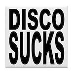 Disco Sucks Tile Coaster