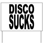 Disco Sucks Yard Sign