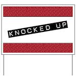 Knocked Up Yard Sign