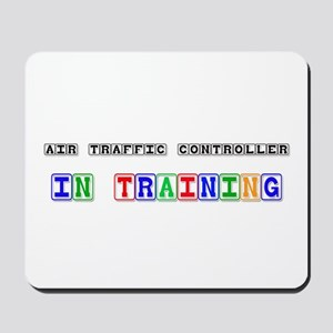 Air Traffic Controller In Training Mousepad