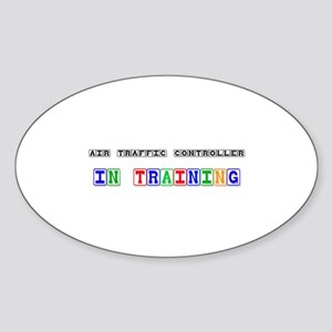 Air Traffic Controller In Training Oval Sticker