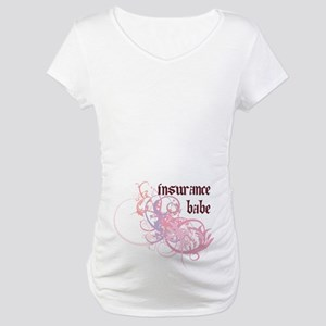 Insurance Babe Maternity T-Shirt