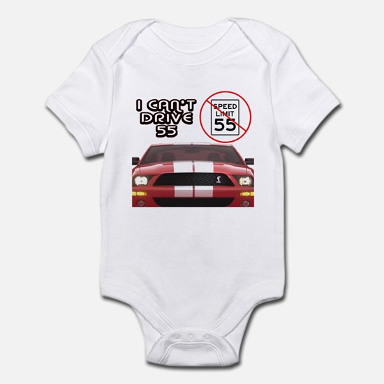 I Can't Drive 55 Infant Bodysuit