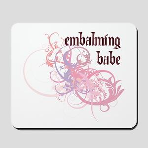 Embalming Babe Mousepad