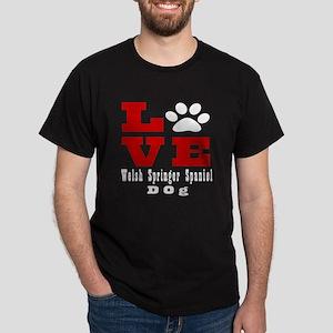 Love Welsh Springer Spaniel Dog Desig Dark T-Shirt
