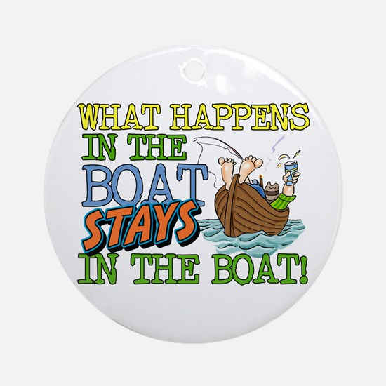 STAYS IN THE BOAT Ornament (Round)