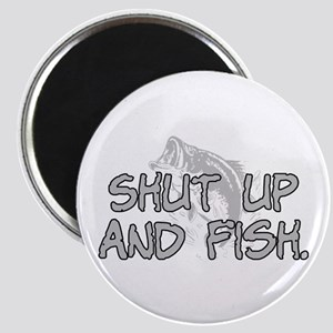 Shut up and fish. Magnet