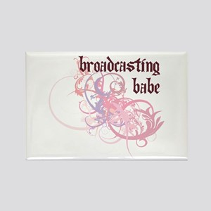 Broadcasting Babe Rectangle Magnet