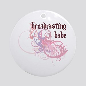 Broadcasting Babe Ornament (Round)