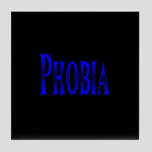 Phobia Tile Coaster