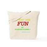 I'm FUN! Tote Bag