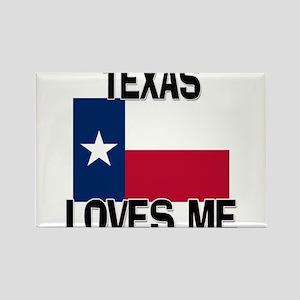 Texas Loves Me Rectangle Magnet