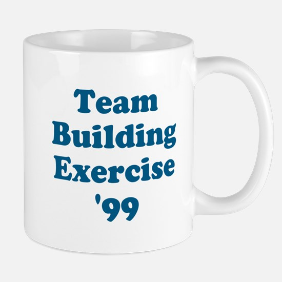 Team Building Exercise '99 Mug