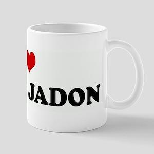 I Love NANA & JADON Mug