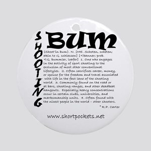 "ShortPockets ""Shooting Bum"" Keepsake (Round)"