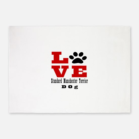 Love Standard Manchester Terrier Do 5'x7'Area Rug