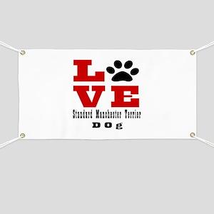 Love Standard Manchester Terrier Dog Design Banner