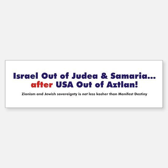 Israeli Land Concessions... After Aztlan Bumper Bumper Sticker