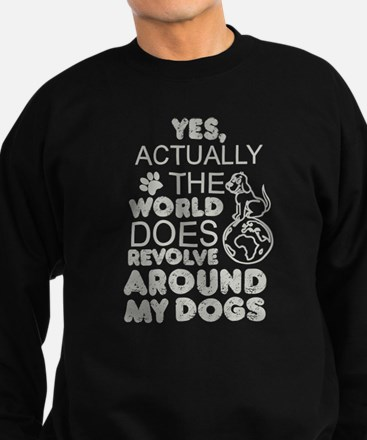 The World Does Revolve Around My Dogs T Jumper Sweater