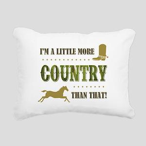 I'M A LITTLE MORE... Rectangular Canvas Pillow