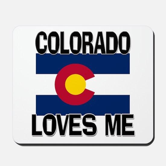 Colorado Loves Me Mousepad