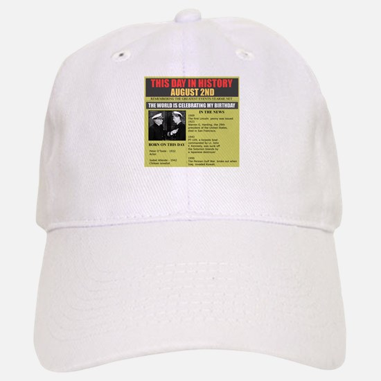 august 2nd-birthday Baseball Baseball Cap