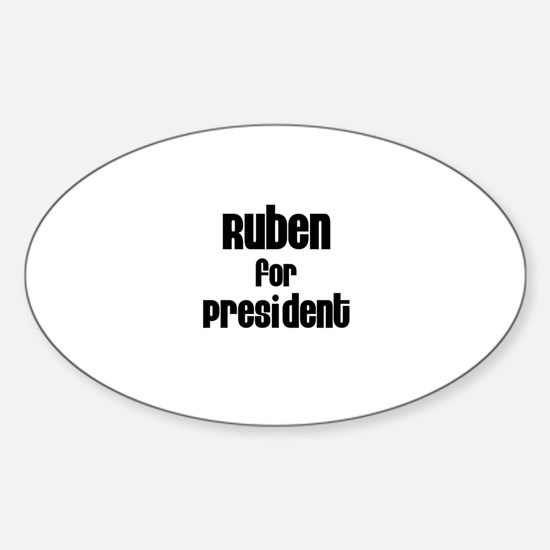 Ruben for President Oval Decal