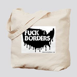 Fuck Borders Tote Bag