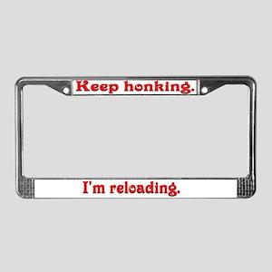 Keep honking License Plate Frame