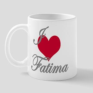 I love (heart) Fatima Mug