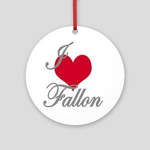 I love (heart) Fallon Ornament (Round)