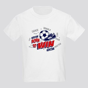 Born to Win Soccer Kids Light T-Shirt