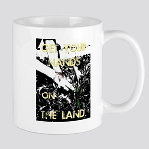 Get Your Hands On The Land 11 Oz Mugs