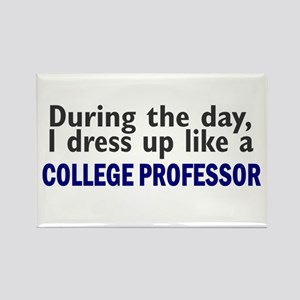 Dress Up Like A College Professor Rectangle Magnet
