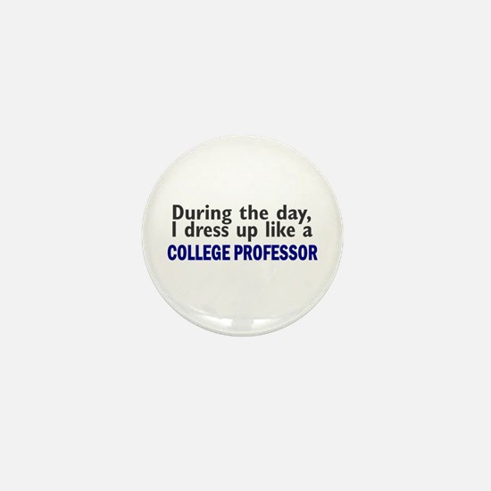Dress Up Like A College Professor Mini Button