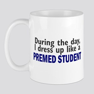 Dress Up Like A PreMed Student Mug