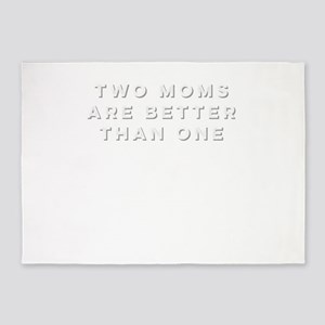 Two Moms are Better than One Lesbia 5'x7'Area Rug
