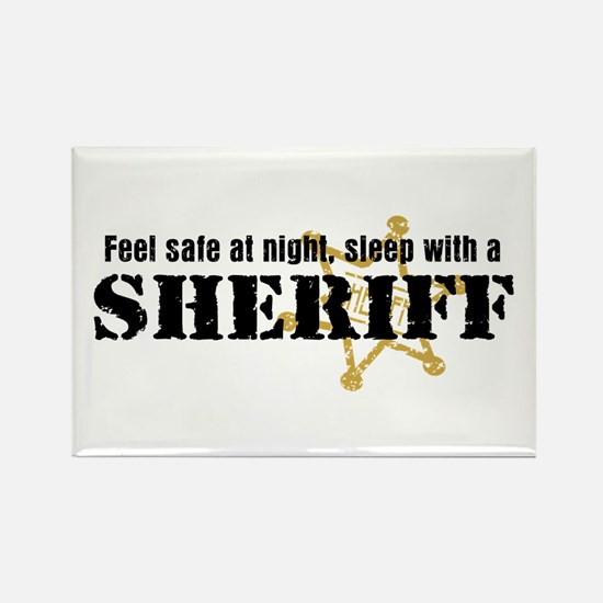 Feel Safe With A Sheriff Rectangle Magnet