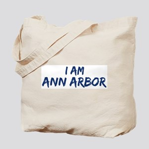 I am Ann Arbor Tote Bag
