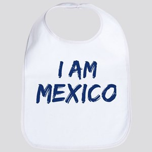 I am Mexico Bib
