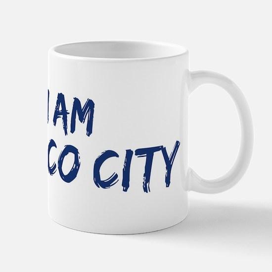 I am Mexico City Mug