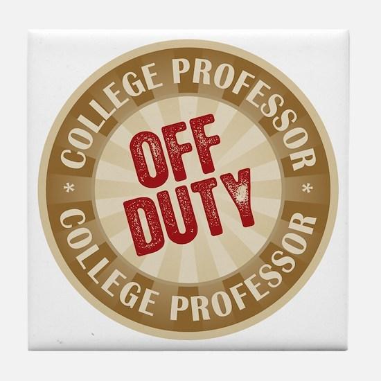 Off Duty College Professor Tile Coaster