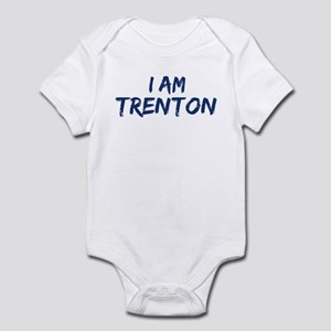 I am Trenton Infant Bodysuit