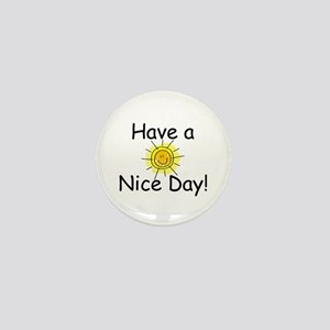 Have a Nice Day Mini Button (10 pack)