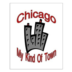 Chicago: My Kind Of Town Posters