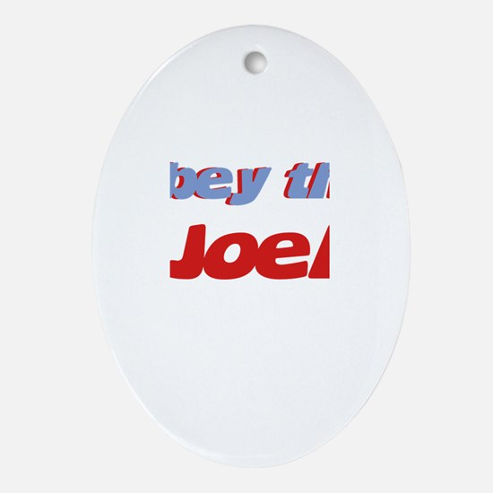 Obey the Joel Oval Ornament