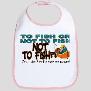 To Fish or Not To Fish??? Bib