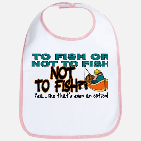 To Fish or Not To Fish??? Bib