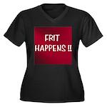 FRIT HAPPENS Women's Plus Size V-Neck Dark T-Shirt