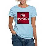 FRIT HAPPENS Women's Light T-Shirt